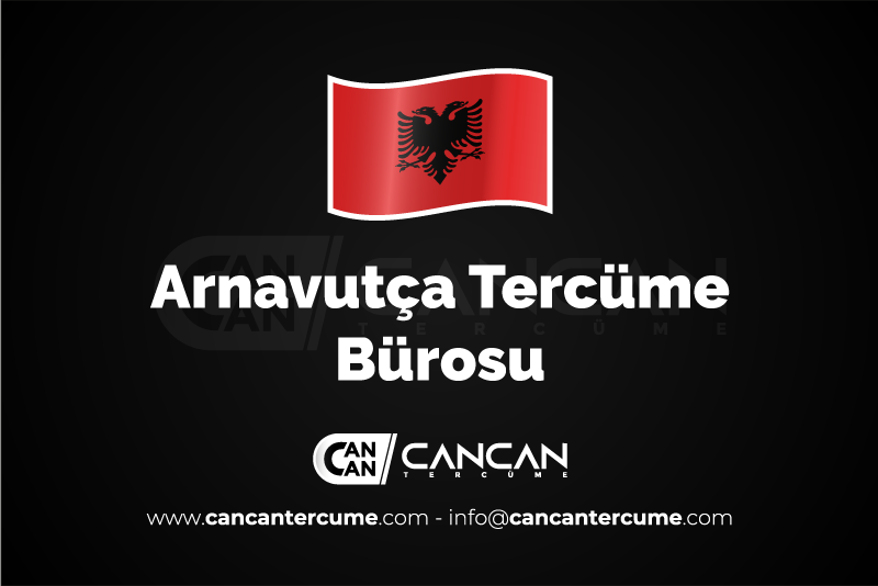 Arnavutça Tercüme Bürosu