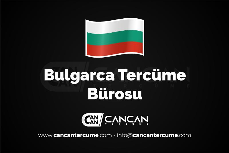 Bulgarca Tercüme Bürosu