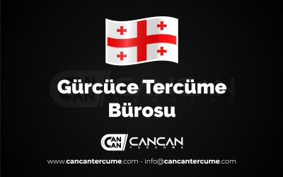 Gürcüce Tercüme Bürosu